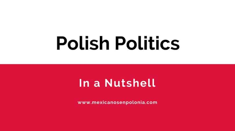 Polish Politics in a Nutshell